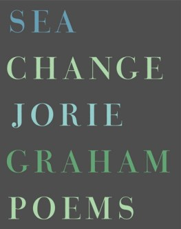 Jorie Graham, Sea Change