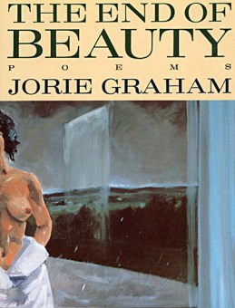 Jorie Graham, the_end_of_beauty